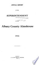 Annual Report of the Superintendent of the Albany County Almshouse Book PDF