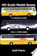 HO Scale Model Buses (Part 1 1948-2000)