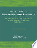 Frontiers of Language and Teaching: Proceedings of the 2010 International Online Language Conference (IOLC 2010)