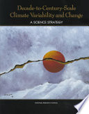 Decade to Century Scale Climate Variability and Change