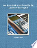 Back To Basics Math Drills For Grades 6 Through 8 book