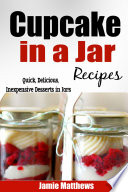 Cupcake in a Jar Recipes  Easy  Inexpensive Cupcake Recipes