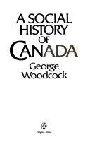 A social history of Canada
