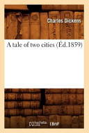 A Tale Of Two Cities : by h. k. brownedate de l'edition...