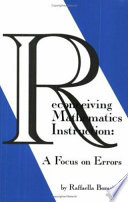 Reconceiving Mathematics Instruction