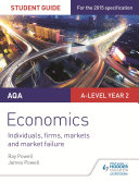 AQA A-level Economics Student Guide 3: Individuals, firms, markets and market failure