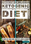 Keto Diet   60 Delicious Ketogenic Diet Recipes