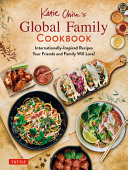 Katie Chin S Global Family Cookbook