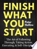 Finish What You Start Book PDF