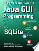 A Comprehensive Guide To Java Gui Programming With Sqlite