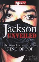Jackson Unveiled