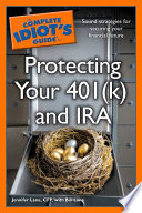 The Complete Idiot s Guide to Protecting Your 401  k  and IRA  Book PDF