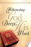 Fellowship with God Deep in His Word