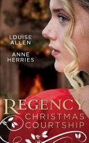 Regency Christmas Courtship : to help his friend beth...