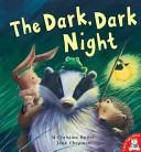 The Dark Dark Night