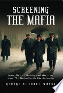 Screening the Mafia