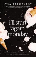 I'll Start Again Monday