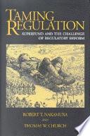 Taming Regulation