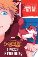 The Unbeatable Squirrel Girl  2 Fuzzy  2 Furious