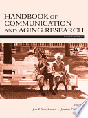 Handbook Of Communication And Aging Research