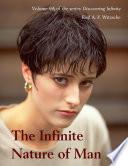 The Infinite Nature of Man