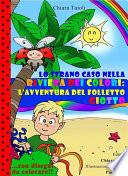Lo strano caso nella Riviera dei colori  l avventura del folletto Giotto