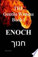 The Gentile Witness Book I