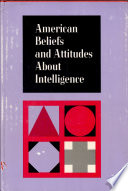 American Beliefs About Intelligence