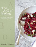 The A Z of Eating