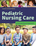 Pediatric Nursing Care A Concept Based Approach