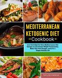 Mediterranean Ketogenic Diet Cookbook