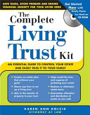 The Complete Living Will Kit