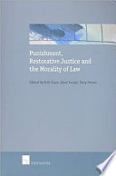 Punishment  Restorative Justice and the Morality of Law