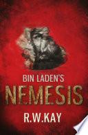 Bin Laden s Nemesis
