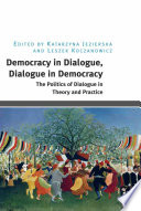 Democracy in Dialogue  Dialogue in Democracy