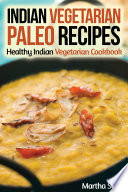 Indian Vegetarian Paleo Recipes