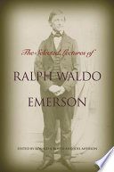 The Selected Lectures Of Ralph Waldo Emerson