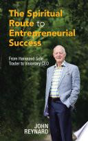 The Spiritual Route To Entrepreneurial Success