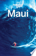 Lonely Planet Maui : maui is your passport to the most relevant,...