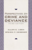 Perspectives on Crime and Deviance