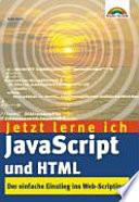 Jetzt Lerne Ich Javascript Und Html
