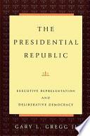 The Presidential Republic
