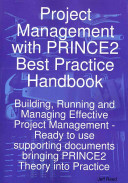 Project Management With Prince2 Best Practice Handbook