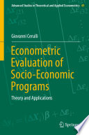 Econometric Evaluation of Socio Economic Programs
