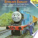 Edward s Exploit and Other Thomas the Tank Engine Stories