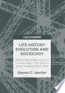 Life History Evolution and Sociology