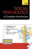 Social Psychology  A Complete Introduction  Teach Yourself