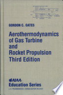 Aerothermodynamics of Gas Turbine and Rocket Propulsion