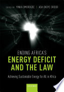 Ending Africa s Energy Deficit and the Law