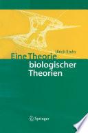 Eine Theorie biologischer Theorien